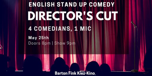 Director's Cut III - English Stand Up Comedy in West Berlin w/ FREE SHOTS
