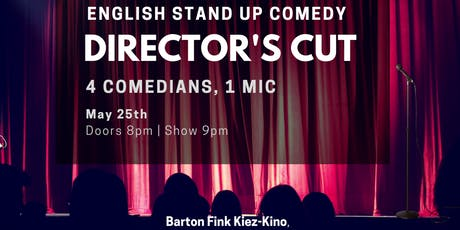 Director's Cut IV - English Stand Up Comedy w/ FREE SHOTS tickets