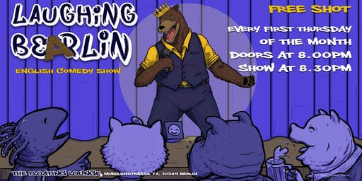 Laughing Bearlin English Comedy Showcase w/ FREE SHOTS