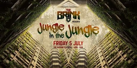 The Brink Presents - Jungle in the Jungle tickets