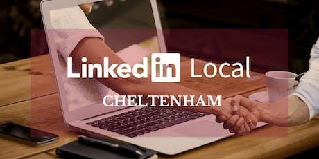 LinkedIn Local - Cheltenham (Relaxed, Informative & Inspiring Networking) tickets