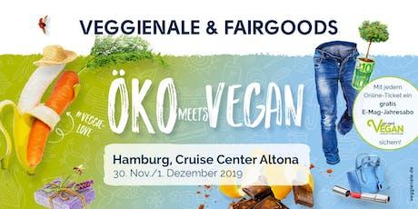 VEGGIENALE & FAIRGOODS Hamburg 2019 Tickets