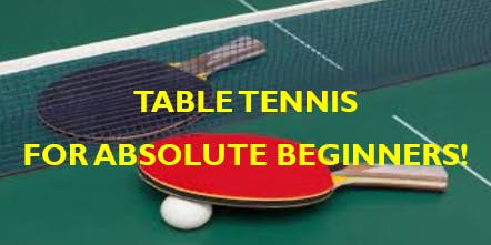 Table Tennis Program for Absolute Beginners