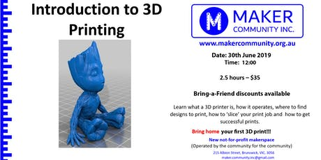 Intro to 3D Printing (30th June) tickets