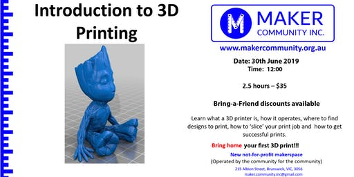 Intro to 3D Printing (30th June)