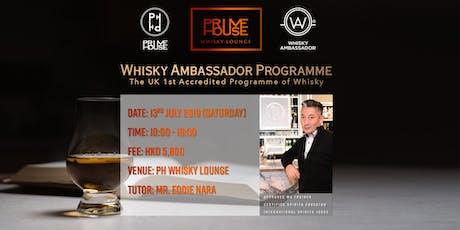 Certified Whisky Ambassador Programme | Hong Kong | July 13 (Sat) tickets