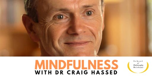 Dr Craig Hassed on Mindfulness