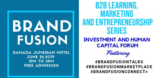 #BrandFusion Learning , Marketing and Entrepreneurship Series