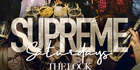 Supreme Saturdays at the ShipLock (Formerly 7Hills )  tickets