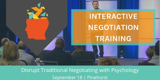 INTERACTIVE NEGOTIATION TRAINING: Applying Psychology to Negotiation