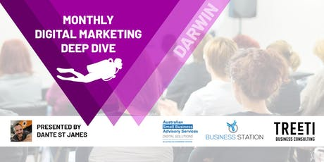 [Darwin] Monthly Digital Marketing Deep Dive tickets