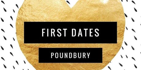 First Dates Poundbury tickets