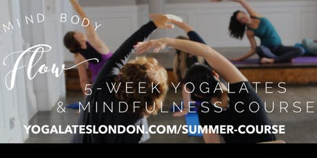 Yogalates & Mindfulness Program :: Mind Body Flow  tickets