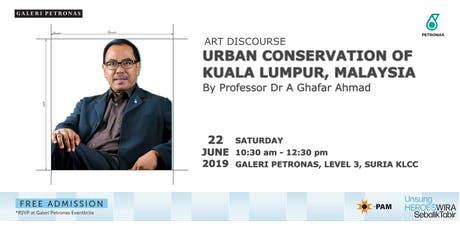ART DISCOURSE: URBAN CONSERVATION OF KUALA LUMPUR, MALAYSIA tickets