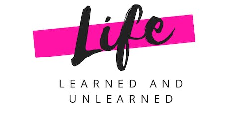 Life Learned and Unlearned tickets