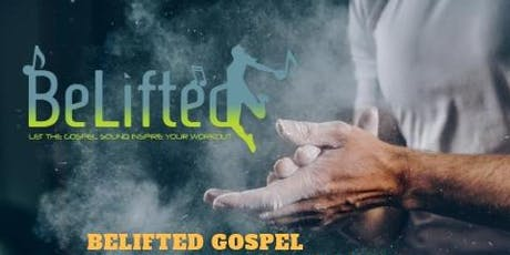 BeLifted: MIND AND Body Workout to Gospel Music. London's one and Only! tickets