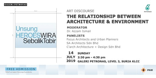 ART DISCOURSE: THE RELATIONSHIP BETWEEN ARCHITECTURE & ENVIRONMENT