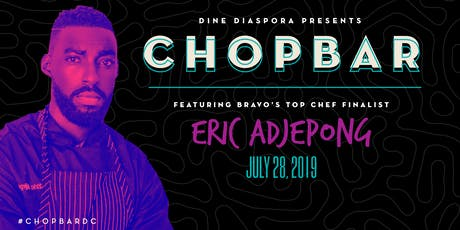 Chop Bar | A Global Food Experience tickets