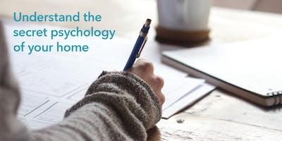 Understanding the Secret Psychology of Your Home