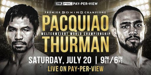 Pacquiao vs Thurman Live on Pay-Per-View at Kilo Bravo