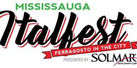 VIP at Mississauga ITALFEST - Friday August 16, 2019 tickets