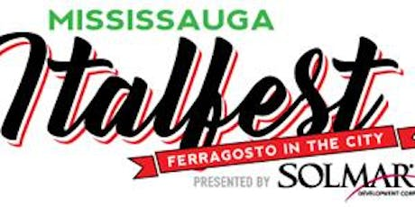 VIP at Mississauga ITALFEST - SATURDAY AUGUST 17, 2019 tickets