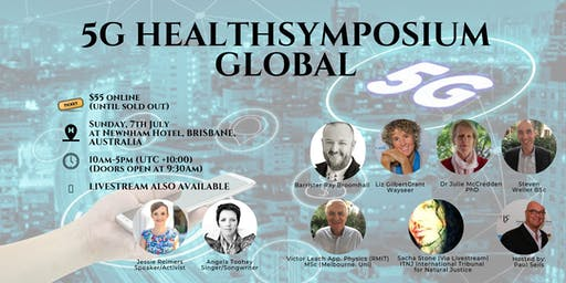 5G HealthSymposium - Brisbane with Barrister Ray Broomhall, Steve Weller, Paul Seils & Co