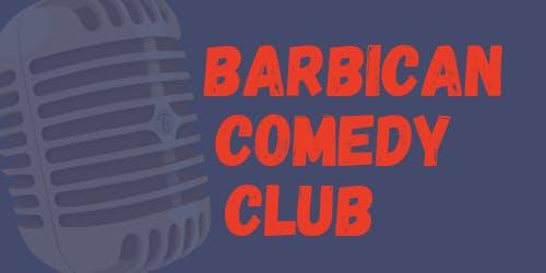 Barbican Comedy Club Tuesdays
