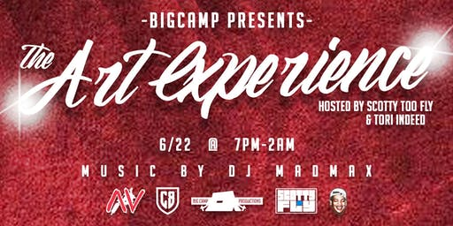 The Art Experience Hosted by Scotty Too Fly & Tori Indeed