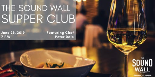 The Sound Wall Supper Club - June 28, 2019