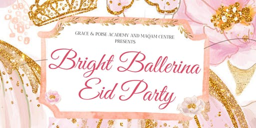 Bright Ballerina Eid Party 2019