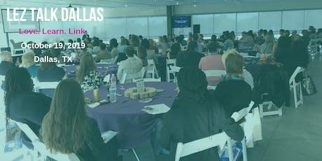 Lez Talk Dallas - LGBTQ+ Women's Empowerment Conference tickets
