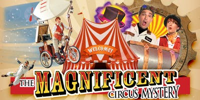The Magnificent Circus Mystery - 1-Hour Family-Friendly Performance