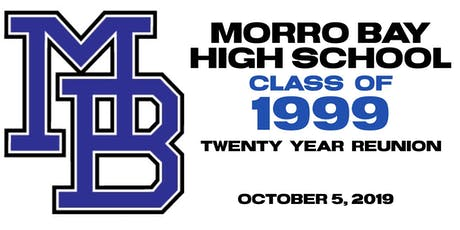 Morro Bay High School Class of 1999 Twenty Year Reunion tickets
