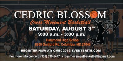 Cedric Blossom's 3rd Annual Cross Movement Basketball Camp (Summer 2019)