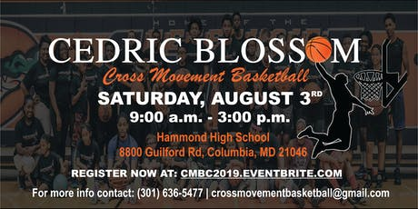 Cedric Blossom's 3rd Annual Cross Movement Basketball Camp (Summer 2019) tickets