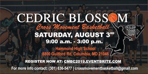 Cedric Blossom's 3rd Annual Cross Movement Basketball Camp (Summer 2019)