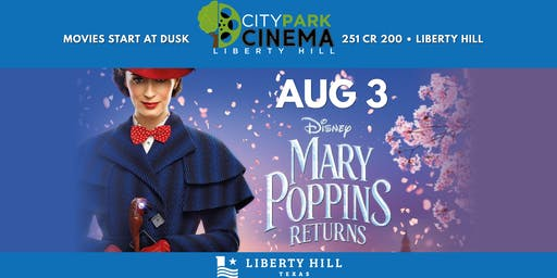 Liberty Hill Movie in the Park - Mary Poppins Returns