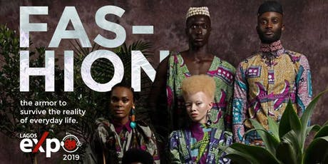 Lagos Expo  2019: Fashion tickets