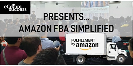 Amazon FBA Simplified - The 2020 Event You Have Been Waiting For!! tickets