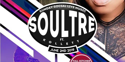 Sunday Social [Live Music w/ Soultre]