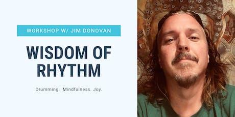 Wisdom of Rhythm Workshop (and filming) with Jim Donovan tickets