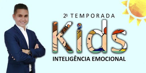 2ª Temporada do Curso de Inteligência Emocional KIDS