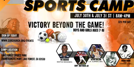 COR Sports & Enrichment Camp 2019 - Victory Beyond the Game! tickets