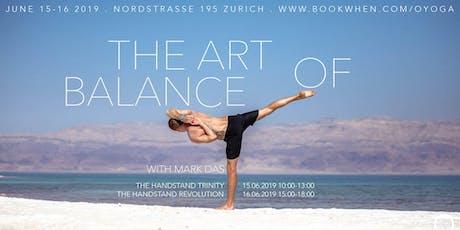 Mark Das in Zürich: The Art of Balance tickets