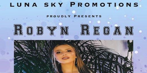Luna Sky Promotions Proudly Presents ROBYN REGAN