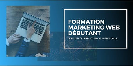 Formation Marketing Web Débutant billets