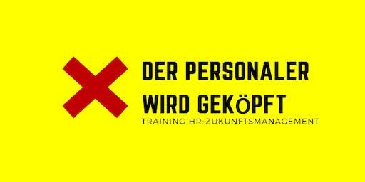 Der Personaler wird geköpft! HR-Zukunftsmanager Training