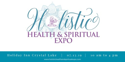Holistic Health & Spiritual Expo July 2019