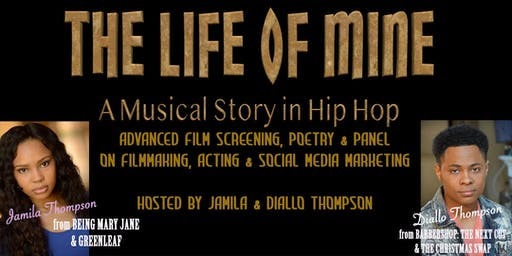 THE LIFE OF MINE Filmmakers Seminar, Poetry & Comedy/Drama Film Special Screening